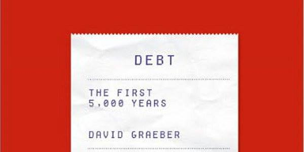 DEBT: The first 5000 years – reading group