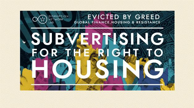 POSTPONED: Subvertising for the Right to Housing