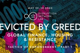 Disruption Network Lab: Evicted by Greed Conference