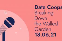 Data Coops: Breaking Down the Walled Garden