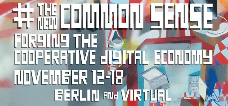 #TheNewCommonSense. Forging the Cooperative Digital Economy